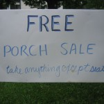 Days 77-84 Porch Sale Sign